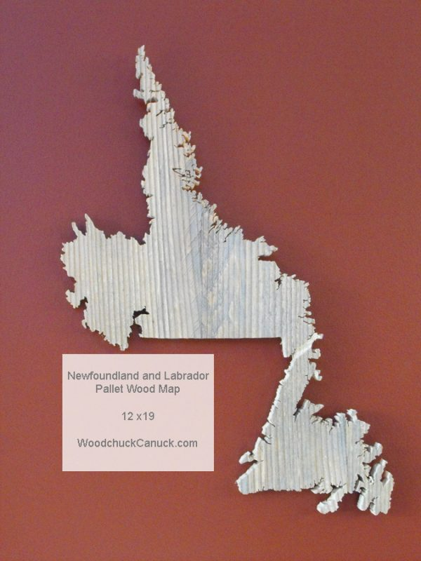 woodchuckcanuck.com,wooden maps,pallet projects,Newfoundland and Labrador