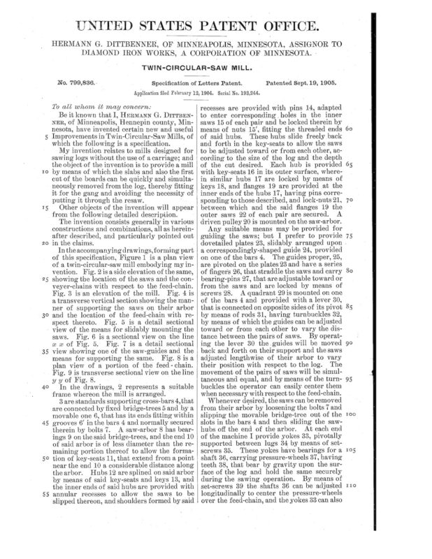 02-12-1904 patent 0799836 1904-02-12 DIAMOND IRON WORKS Hermann G Dittbenner improvement in twin circular saw mills Pg 6 of 8