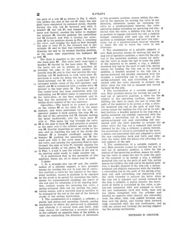 02-18-1937 patent 2172274 1937-02-18 Richard H. Crouch, My invention relates to an improvement in straight line cut-off saws Pg 5 of 5