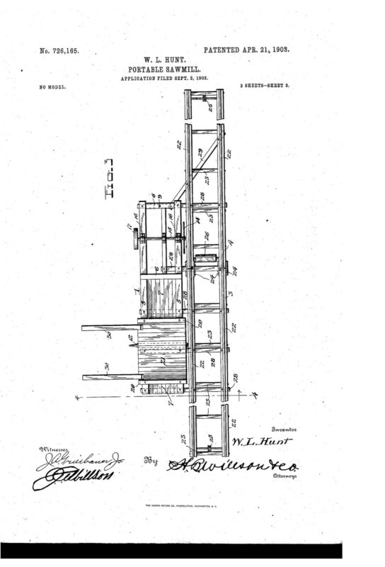 1903 Patent by Wilbur L. Hunt for a Portable Sawmill.