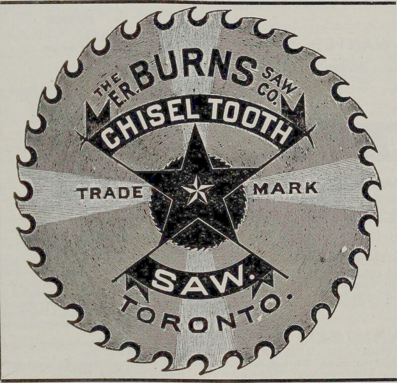 1908 The E.R. Burns Saw Co. Chisel Tooth Saw, Toronto.