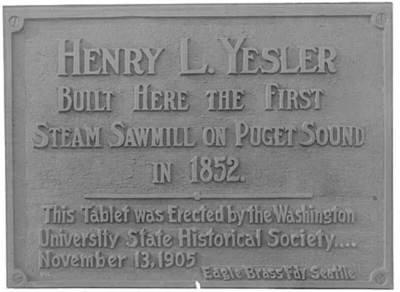 1905 Henry L. Yesler Sawmill.