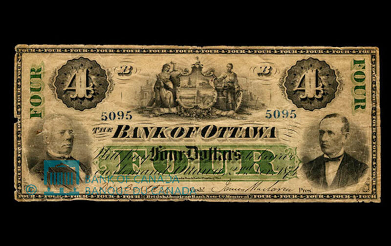 1874 First $4 bank note issued by the Bank of Ottawa.