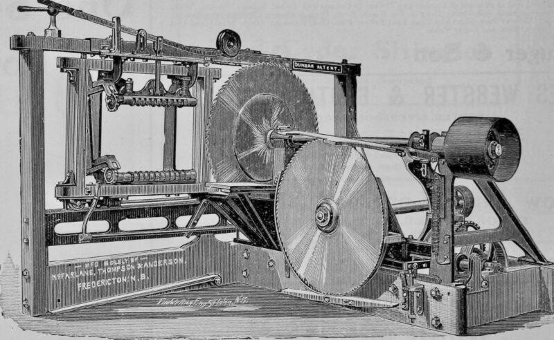 1908 McFarlane, Thompson and Anderson, Fredricton NB. Circle Mill.